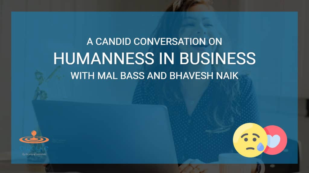 Humanness in Business: A Candid Conversation